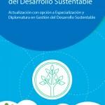 Dictarán una Diplomatura en Gestión del Desarrollo Sustentable