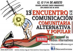 El 13º Encuentro Nacional de la Comunicación Comunitaria, Alternativa y Popular se realizará en Posadas