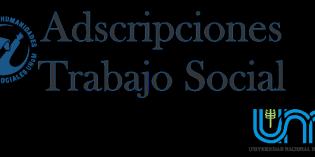 Convocatoria a adscripciones en la Lic. en Trabajo Social