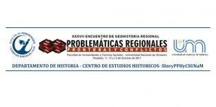 Convocatoria abierta a presentación de resúmenes en las mesas temáticas para el XXXVII Encuentro de Geohistoria Regional