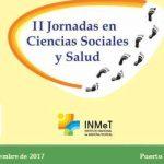 II Jornadas en Ciencias Sociales y Salud del INMeT