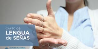 Abrió la inscripción al Curso de Lengua de Señas en la FHyCS