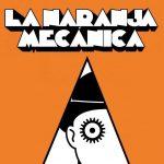 """Cine: """"La Naranja Mecánica"""" se proyectará en la FHyCS"""