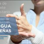 La FHyCS realizará jornadas de introducción al conocimiento de Lengua de Señas