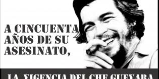 Panel a cincuenta años del asesinato del Che Guevara