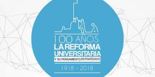 La FHyCS lanza un Programa sobre el Centenario de la Reforma Universitaria