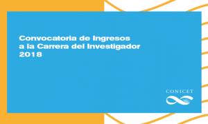CONICET seleccionará 450 investigadores para la carrera de Ingreso
