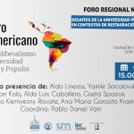 Foro Regional Nordeste hacia el Encuentro Latinoamericano contra el Neoliberalismo, por una Universidad Pública Democrática y Popular