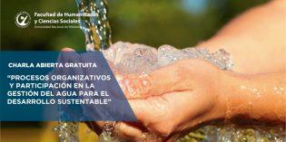 Conferencia sobre el Desarrollo Sustentable del Agua en la FHyCS