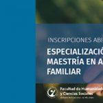 Continúan las inscripciones a la Maestría y Especialización en Abordaje Familiar Integral