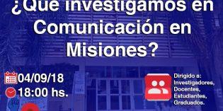 """Realizarán el """"Conversatorio: ¿Qué investigamos en Comunicación en Misiones?"""