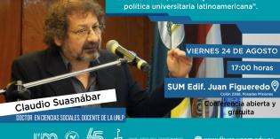 Debatirán sobre los desafíos en la política Universitaria Latinoamericana en la FHyCS