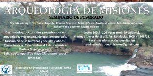 Se dictará un seminario sobre Arqueología de Misiones en la FHyCS