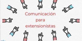 Brindarán herramientas de comunicación a extensionistas