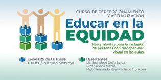 Educar en la Equidad. Herramientas para la inclusión de personas con discapacidad visual en las aulas