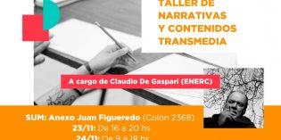 """Brindarán taller sobre """"Narrativas y Contenidos Transmedia"""", en la FHyCS"""