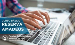 Dictarán el primer curso del año en Reservas de Amadeus en la FHyCS