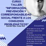 """Curso taller """"Información, prevención y corresponsabilidad social frente a los consumos problemáticos"""""""