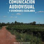 Presentarán el e-book Comunicación audiovisual y efemérides escolares