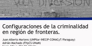 Se realizará un panel sobre criminalidad en la región de fronteras