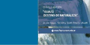 """Charla sobre """"Iguazú destino de naturaleza"""" en la FHyCS"""