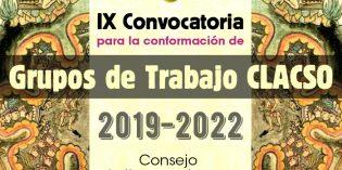 IX convocatoria para la conformación de Grupos de Trabajo de CLACSO