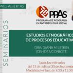 """Inscriben al Seminario """"Estudios etnográficos de procesos educativos"""""""